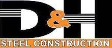 D&H Steel Construction